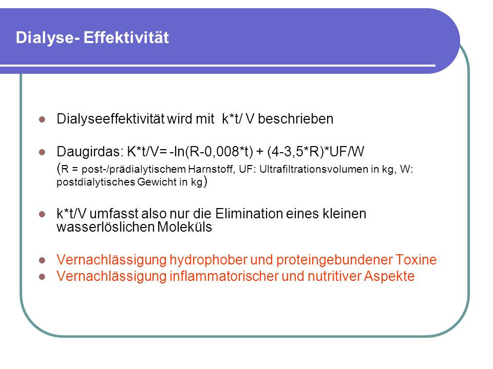 Dialyse- Effektivität