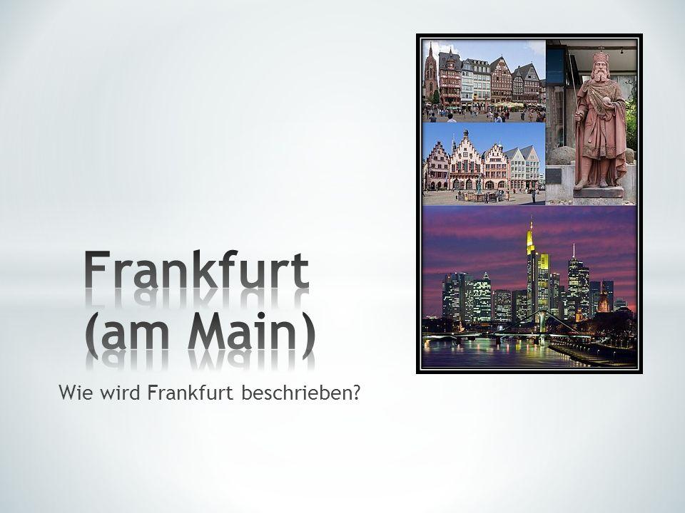 Wie wird Frankfurt beschrieben