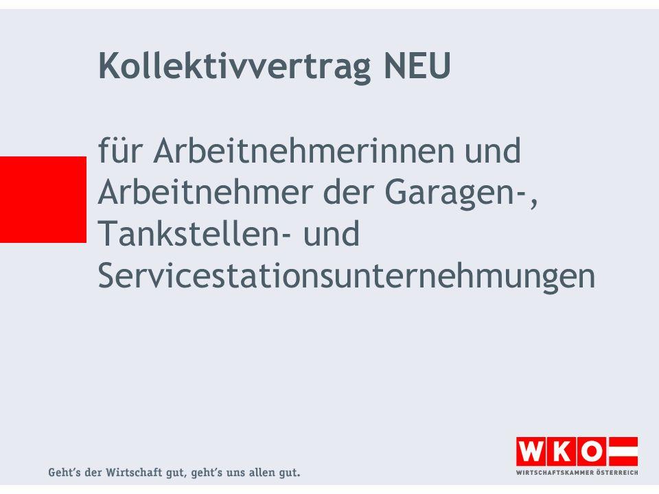 Kollektivvertrag NEU für Arbeitnehmerinnen und Arbeitnehmer der Garagen-, Tankstellen- und Servicestationsunternehmungen