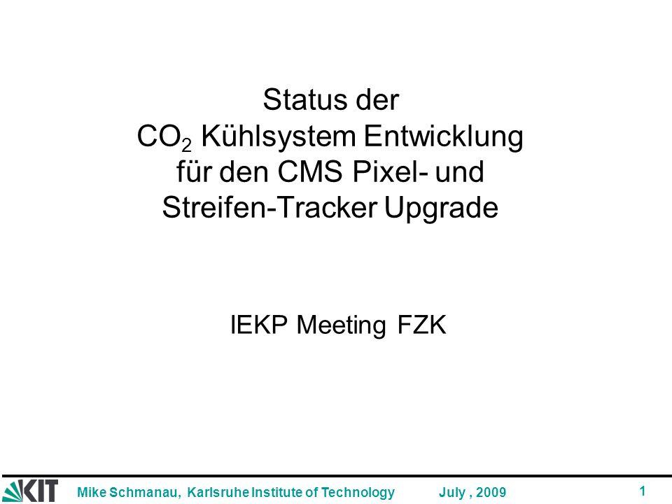 Status der CO2 Kühlsystem Entwicklung für den CMS Pixel- und Streifen-Tracker Upgrade