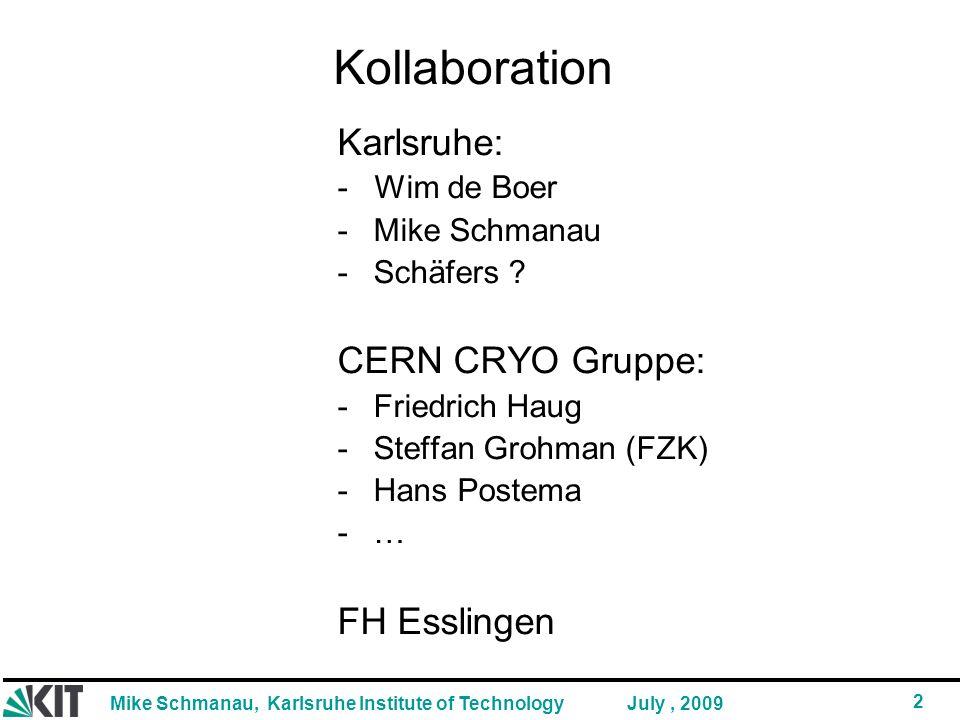 Kollaboration Karlsruhe: CERN CRYO Gruppe: FH Esslingen - Wim de Boer