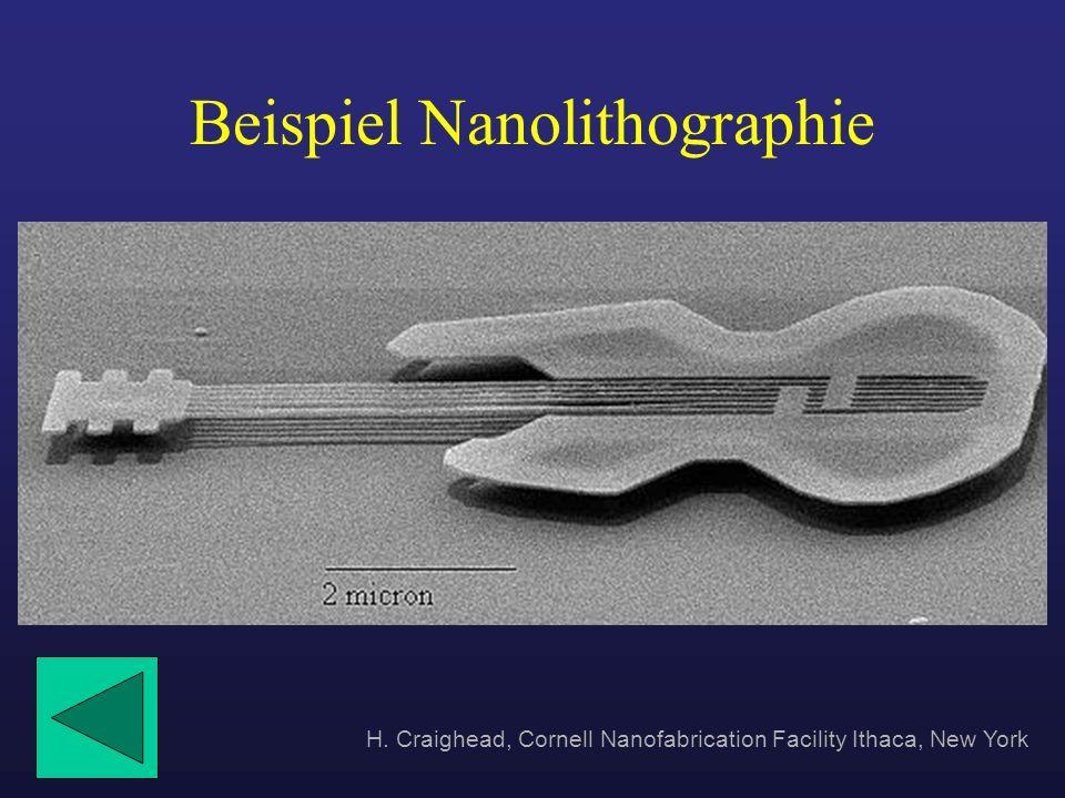 Beispiel Nanolithographie