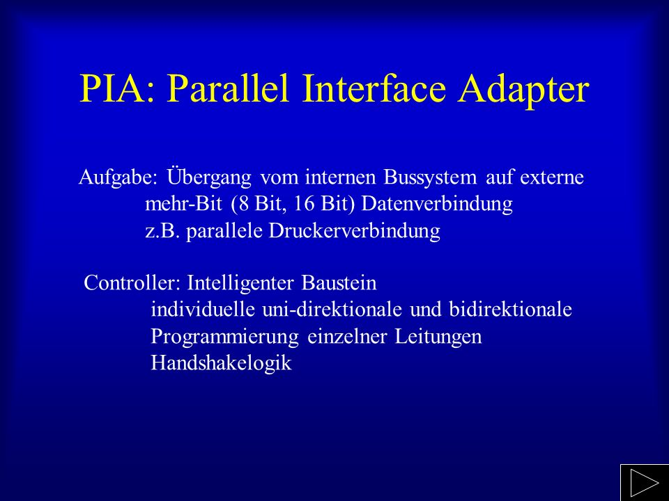 PIA: Parallel Interface Adapter