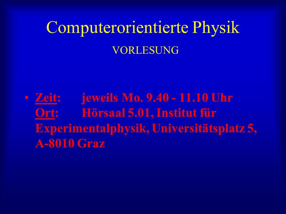 Computerorientierte Physik VORLESUNG