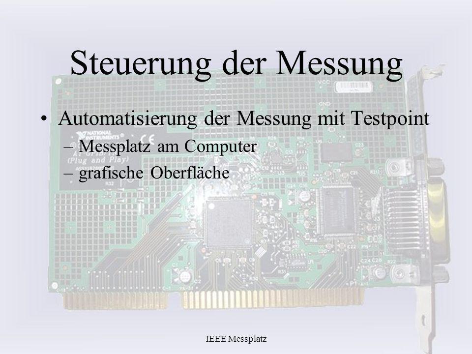 Steuerung der Messung Automatisierung der Messung mit Testpoint