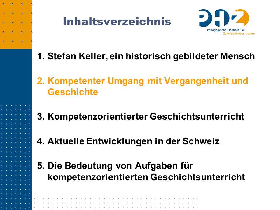 Inhaltsverzeichnis Stefan Keller, ein historisch gebildeter Mensch