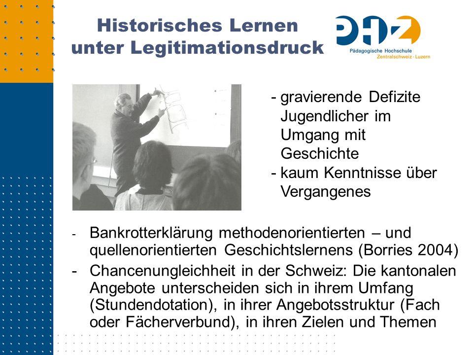 Historisches Lernen unter Legitimationsdruck