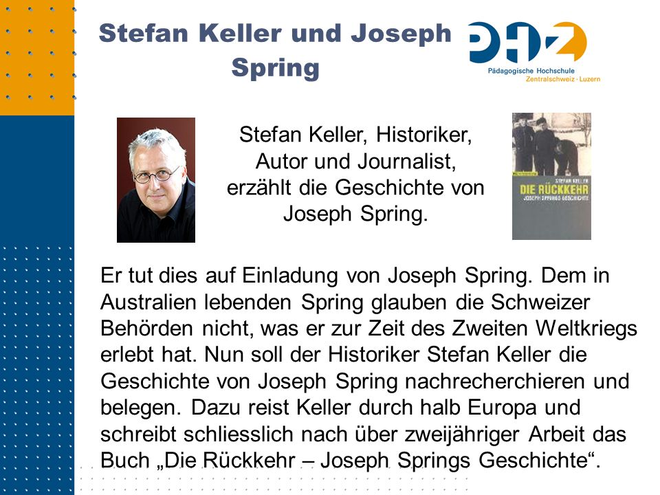 Stefan Keller und Joseph Spring