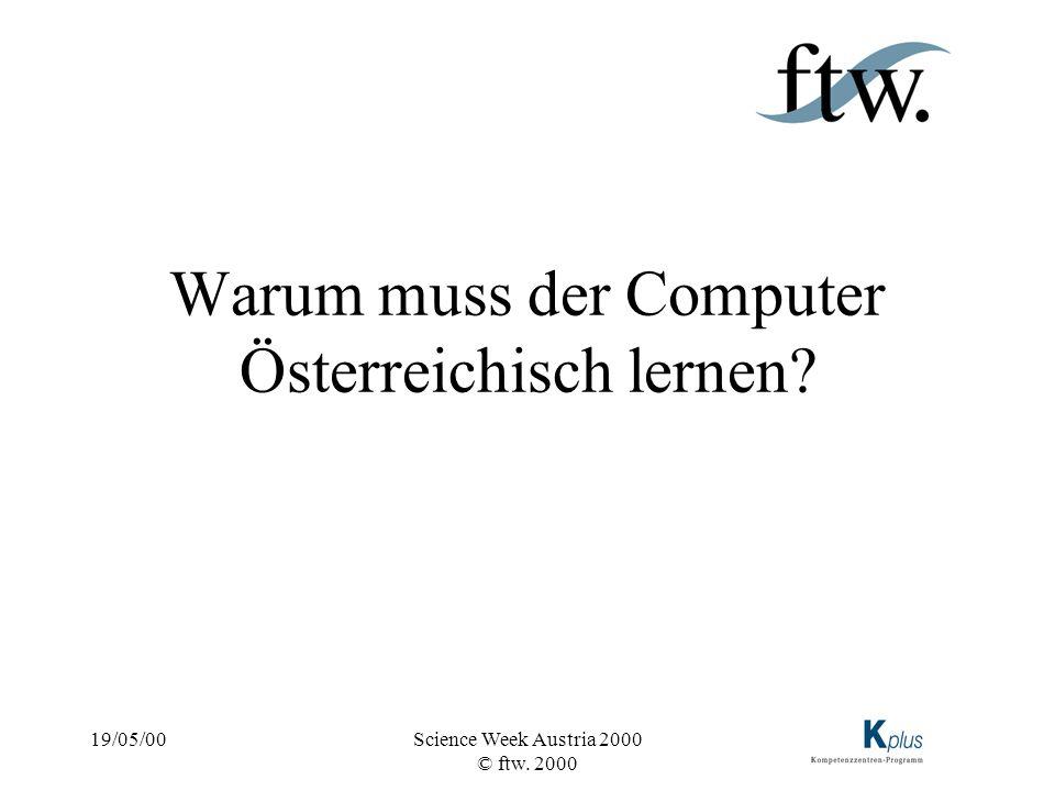 Warum muss der Computer Österreichisch lernen