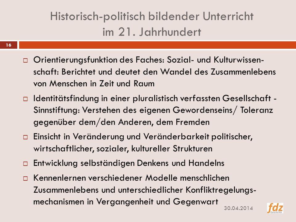 Historisch-politisch bildender Unterricht im 21. Jahrhundert