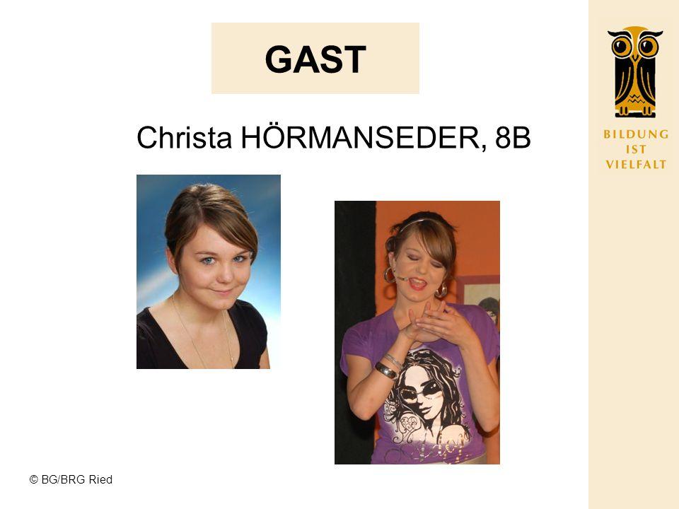 GAST Christa HÖRMANSEDER, 8B © BG/BRG Ried