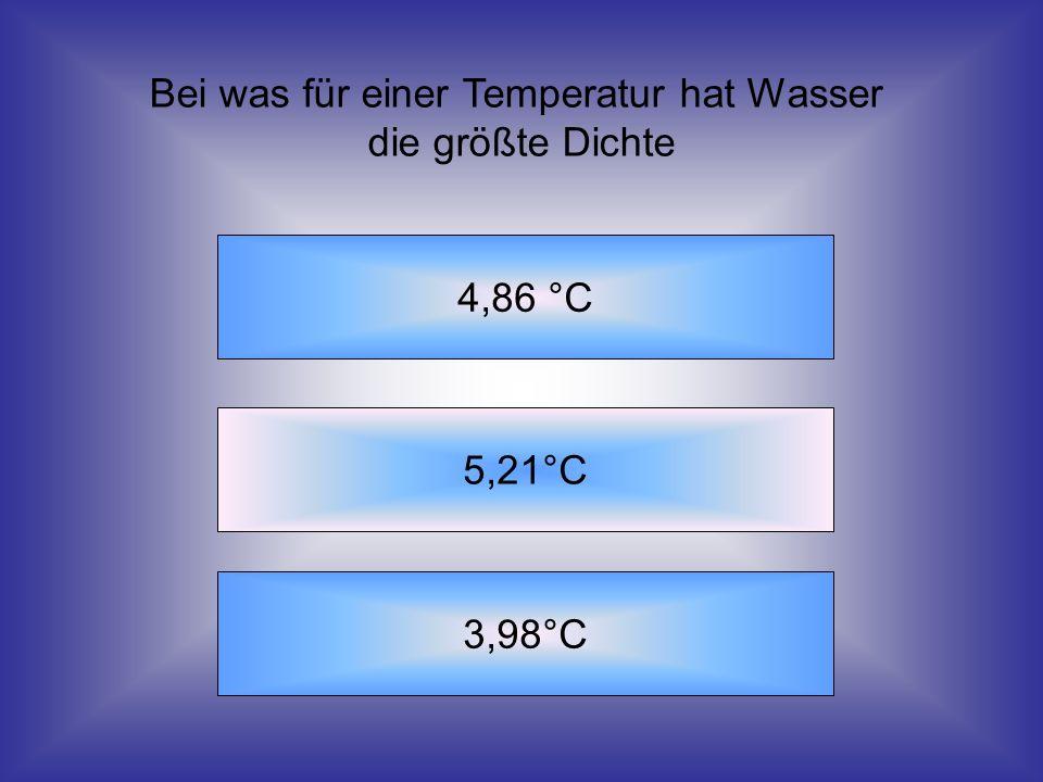Bei was für einer Temperatur hat Wasser