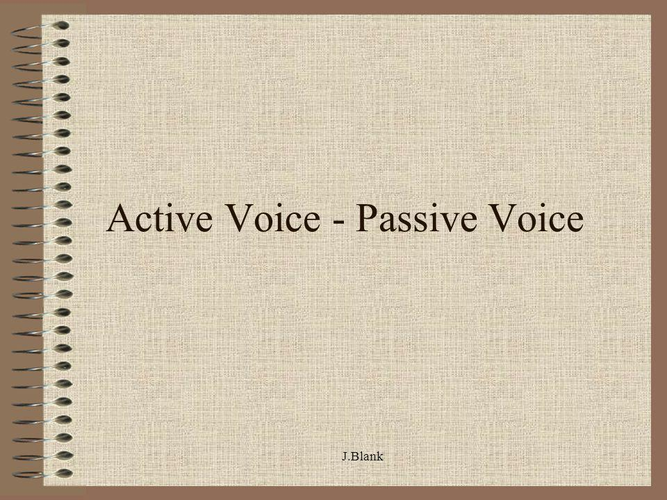 Active Voice - Passive Voice
