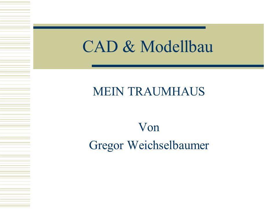 MEIN TRAUMHAUS Von Gregor Weichselbaumer