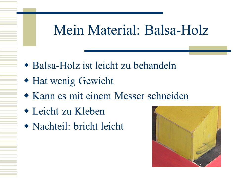 Mein Material: Balsa-Holz
