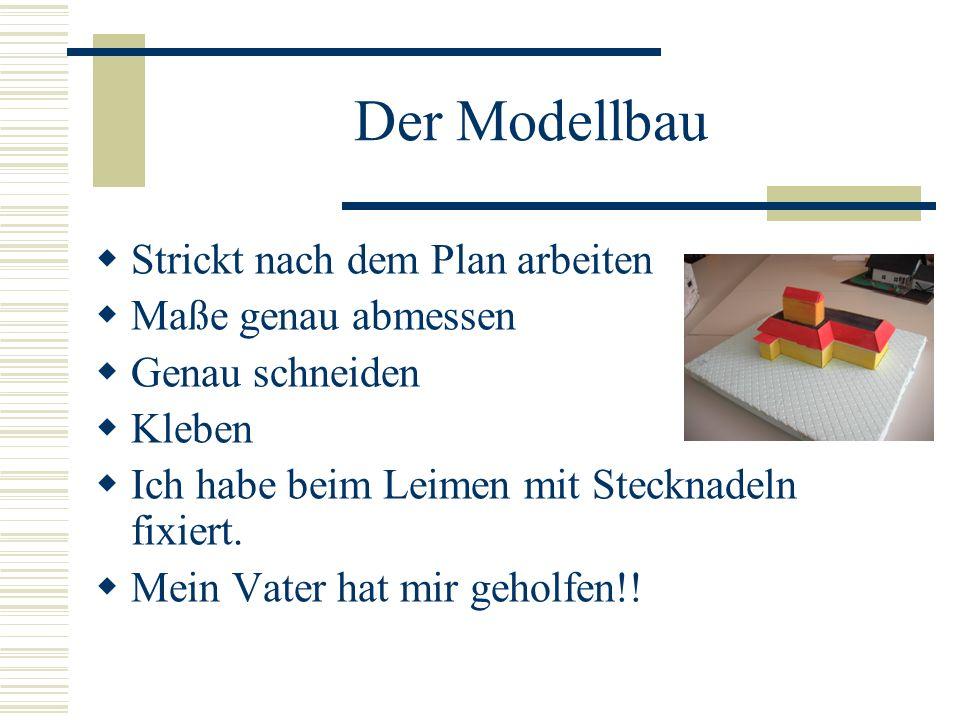 Der Modellbau Strickt nach dem Plan arbeiten Maße genau abmessen