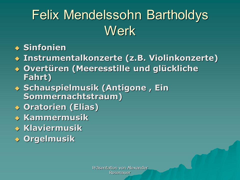 Felix Mendelssohn Bartholdys Werk