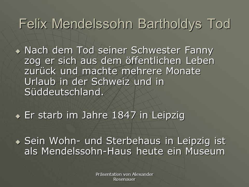 Felix Mendelssohn Bartholdys Tod