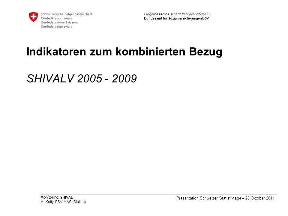 Indikatoren zum kombinierten Bezug SHIVALV 2005 - 2009