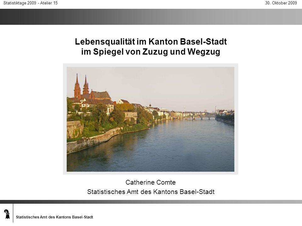 Catherine Comte Statistisches Amt des Kantons Basel-Stadt