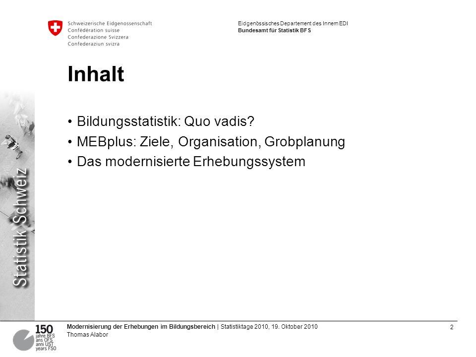 Inhalt Bildungsstatistik: Quo vadis