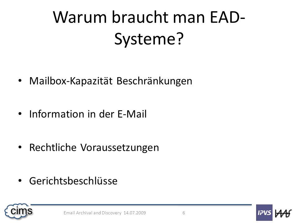 Warum braucht man EAD-Systeme