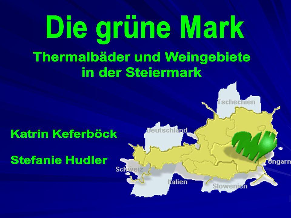 Thermalbäder und Weingebiete