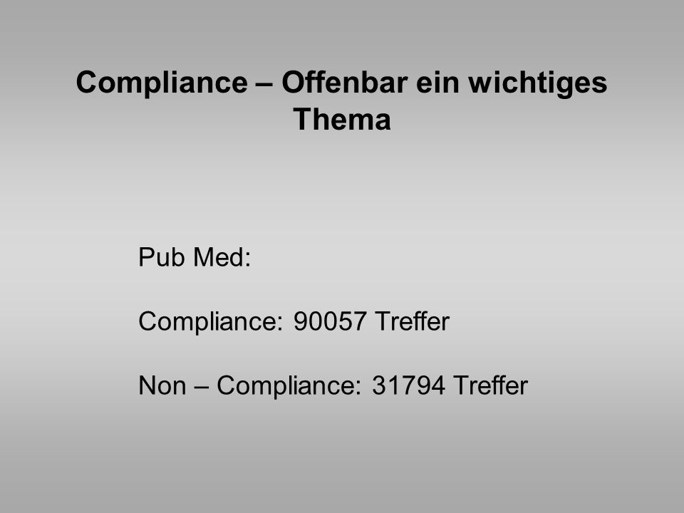 Compliance – Offenbar ein wichtiges Thema