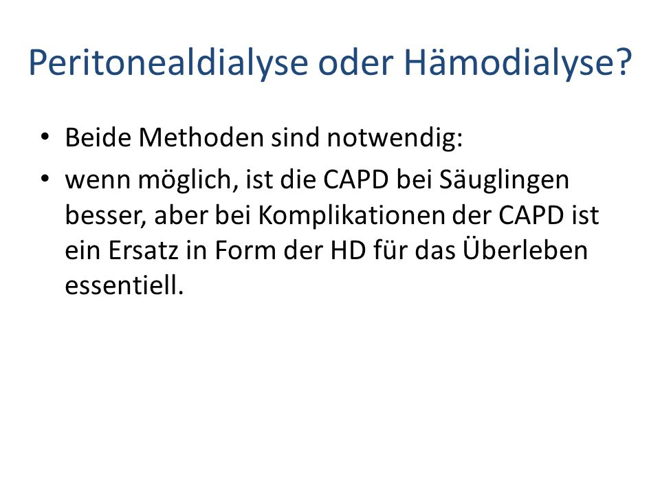 Peritonealdialyse oder Hämodialyse