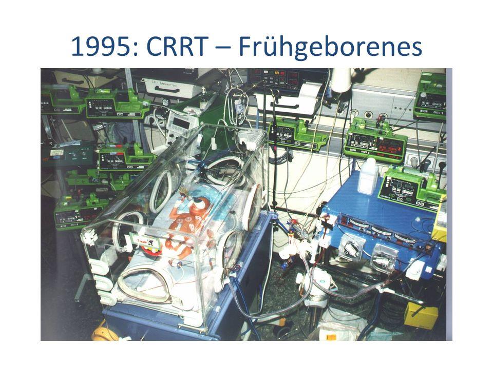 1995: CRRT – Frühgeborenes