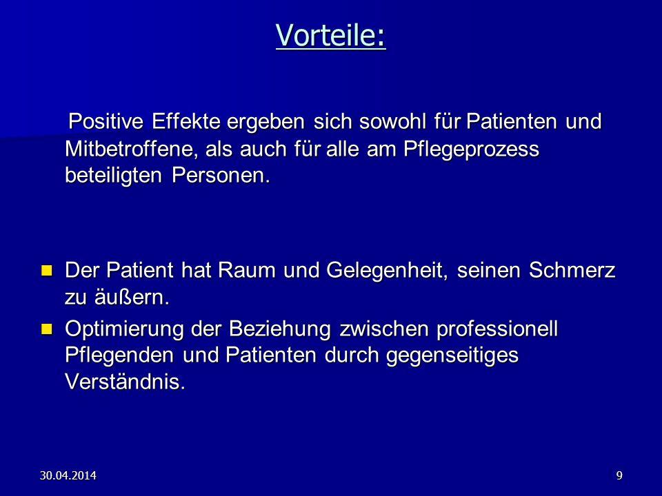 Vorteile: Positive Effekte ergeben sich sowohl für Patienten und Mitbetroffene, als auch für alle am Pflegeprozess beteiligten Personen.