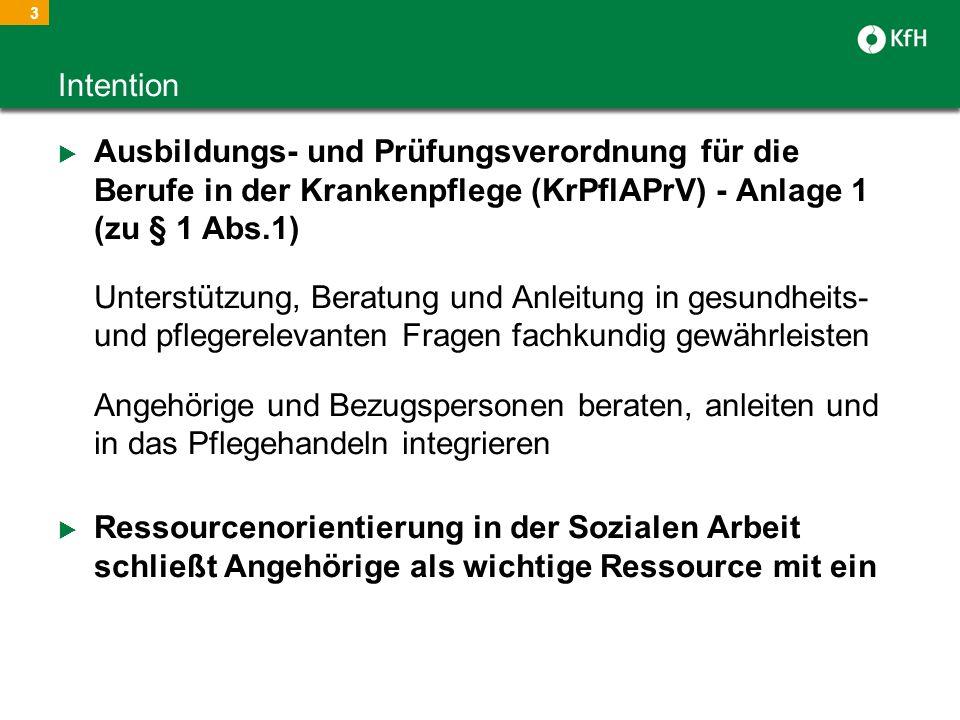 Intention Ausbildungs- und Prüfungsverordnung für die Berufe in der Krankenpflege (KrPflAPrV) - Anlage 1 (zu § 1 Abs.1)
