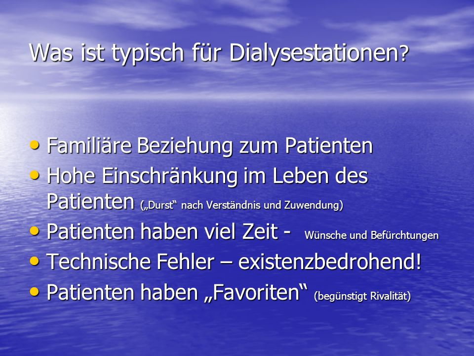 Was ist typisch für Dialysestationen