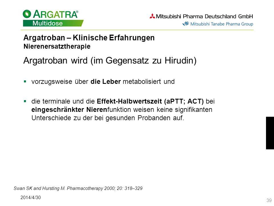 Argatroban – Klinische Erfahrungen Nierenersatztherapie