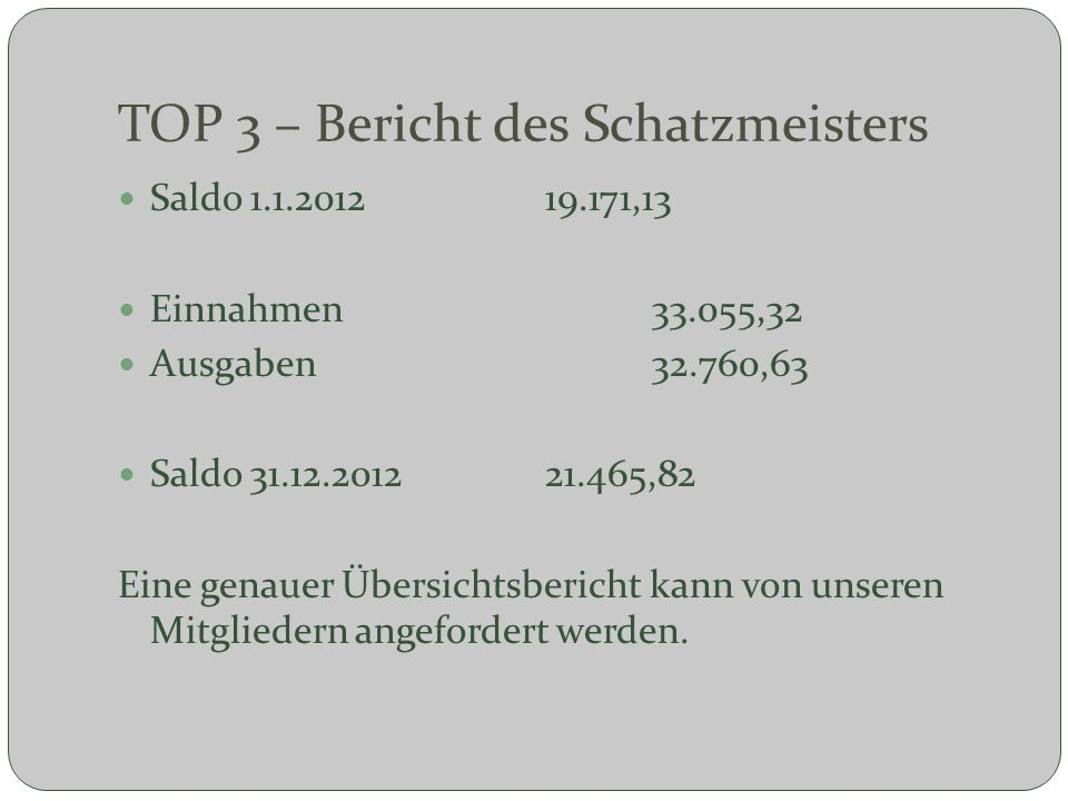 TOP 3 – Bericht des Schatzmeisters