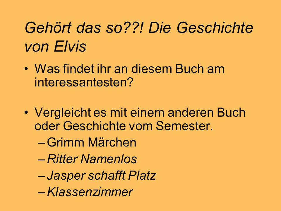 Gehört das so ! Die Geschichte von Elvis