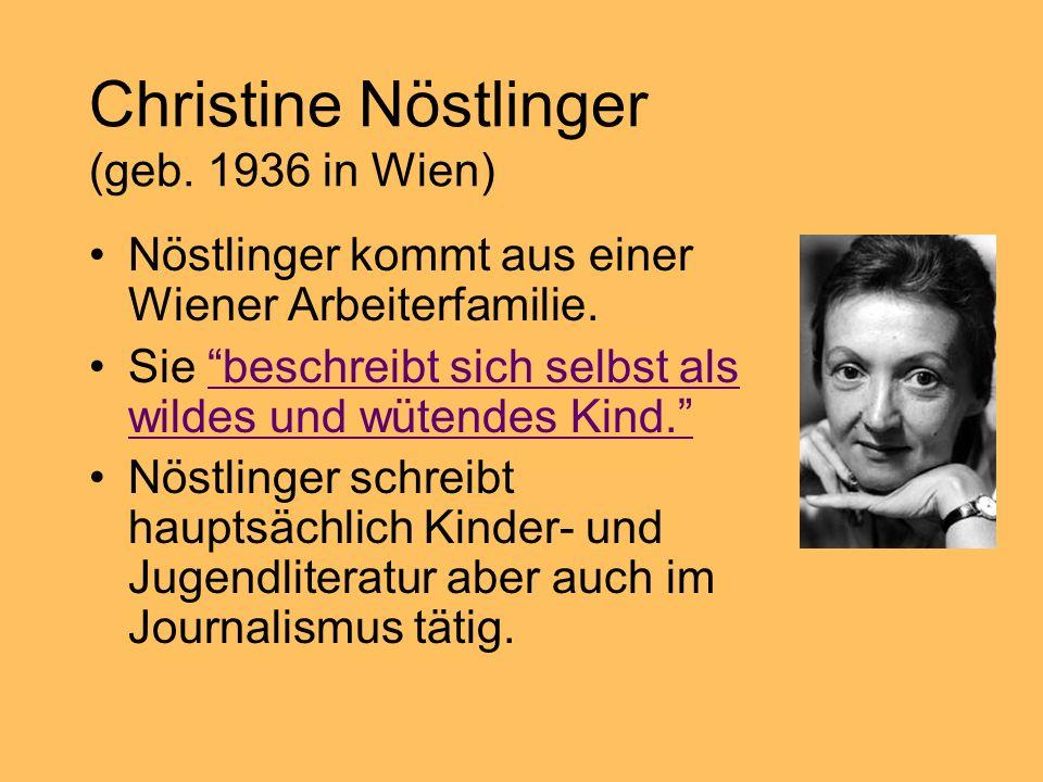 Christine Nöstlinger (geb. 1936 in Wien)