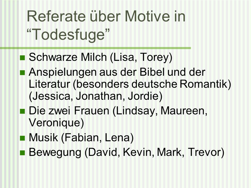 Referate über Motive in Todesfuge