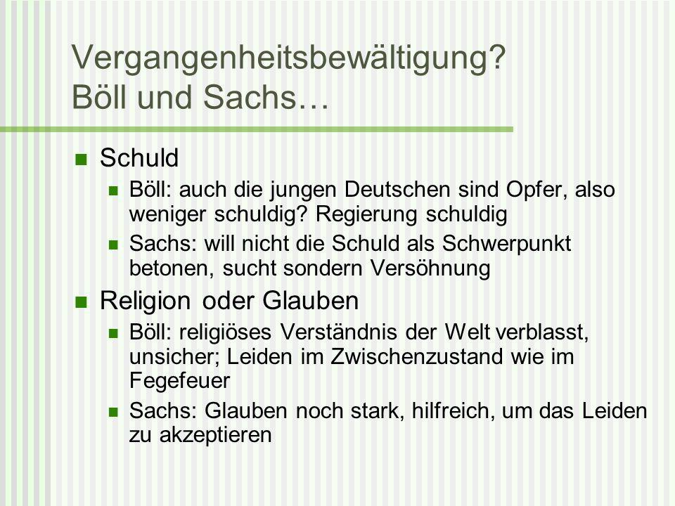 Vergangenheitsbewältigung Böll und Sachs…