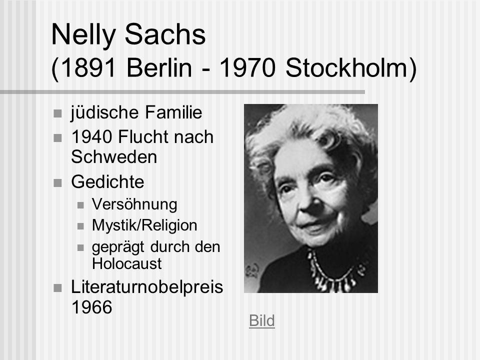 Nelly Sachs (1891 Berlin - 1970 Stockholm)
