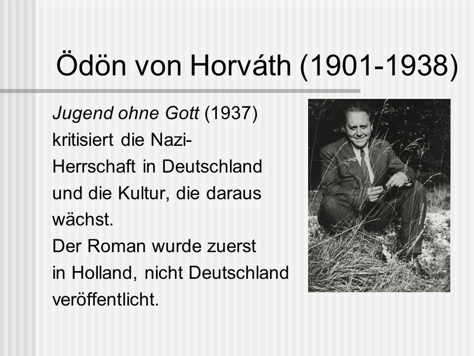 Ödön von Horváth (1901-1938) Jugend ohne Gott (1937)
