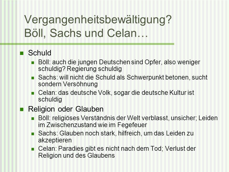 Vergangenheitsbewältigung Böll, Sachs und Celan…