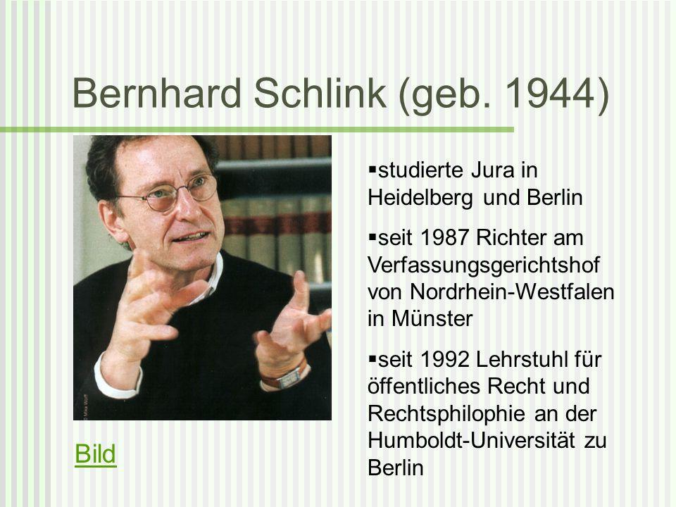 Bernhard Schlink (geb. 1944)