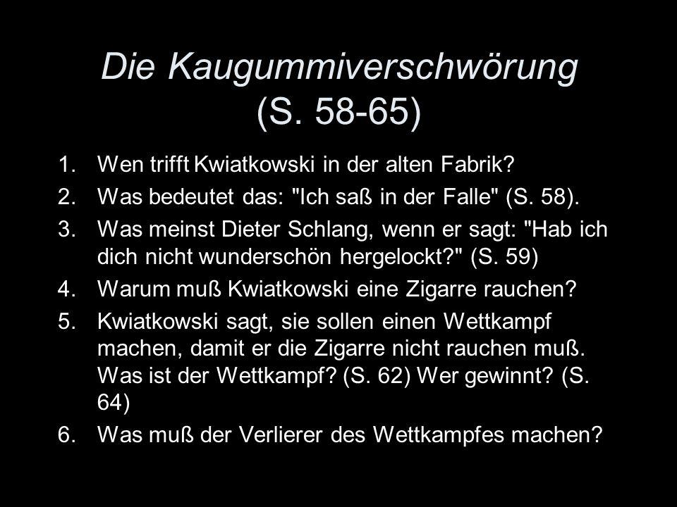 Die Kaugummiverschwörung (S. 58-65)