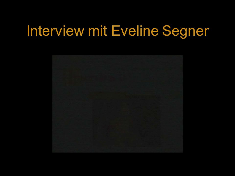 Interview mit Eveline Segner