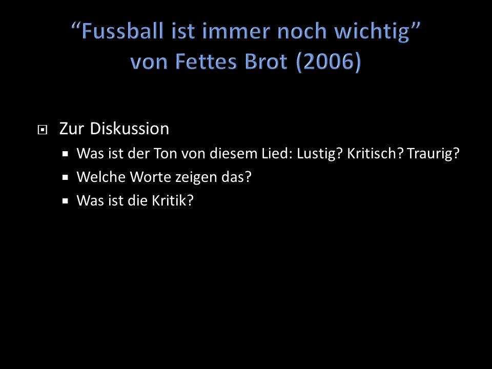 Fussball ist immer noch wichtig von Fettes Brot (2006)