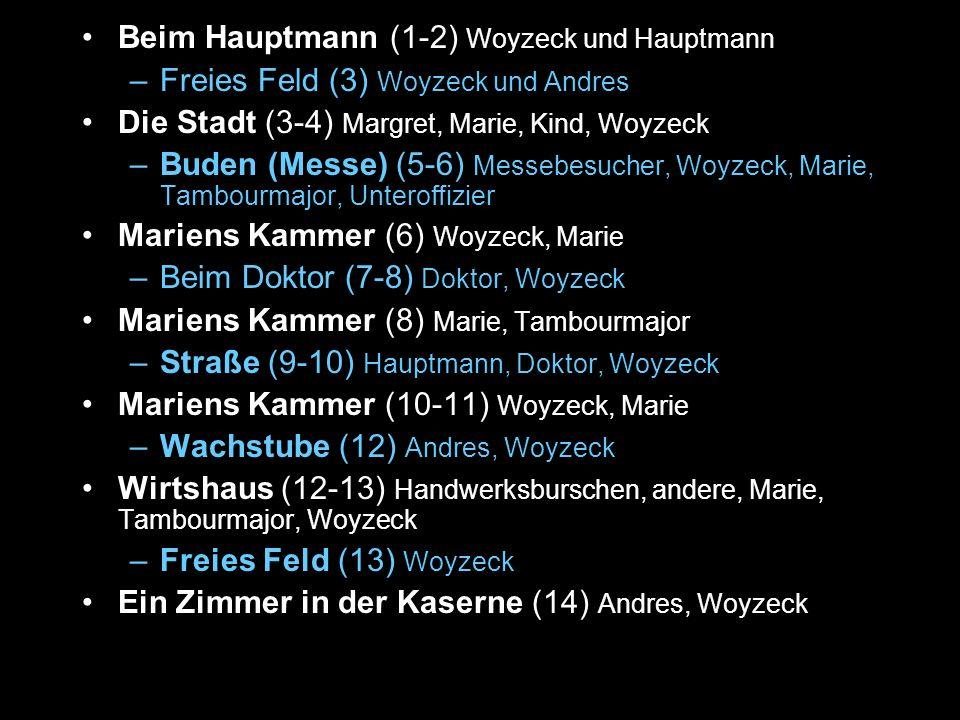 Beim Hauptmann (1-2) Woyzeck und Hauptmann