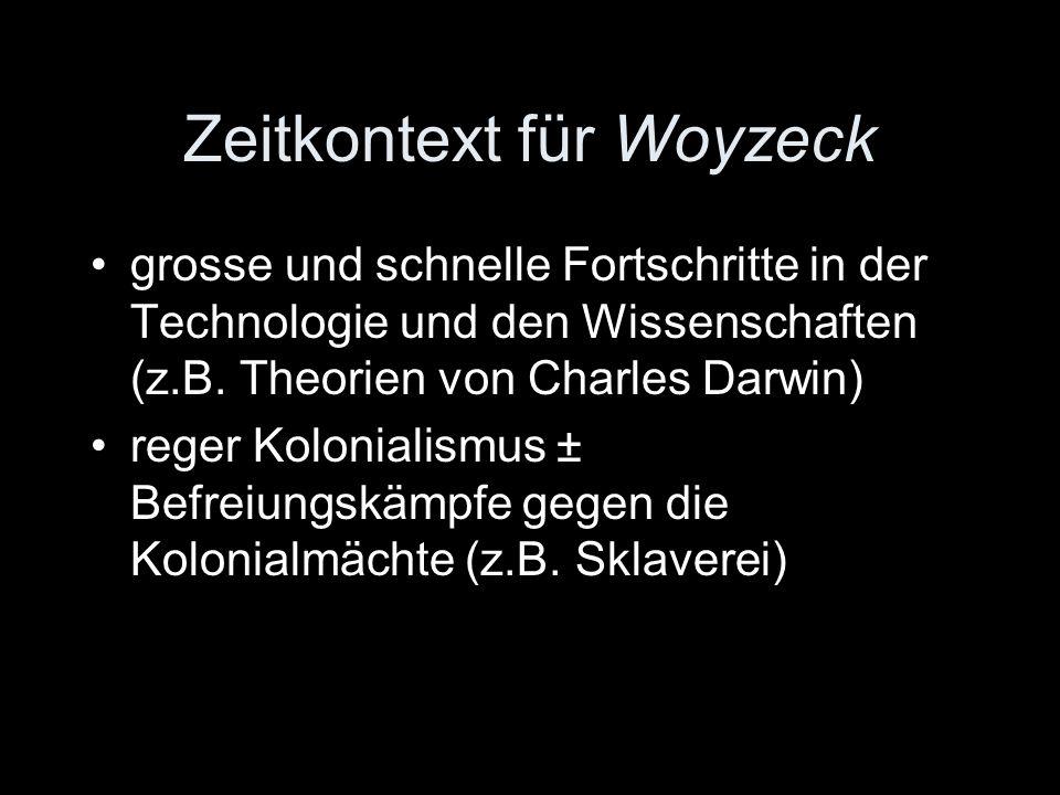 Zeitkontext für Woyzeck