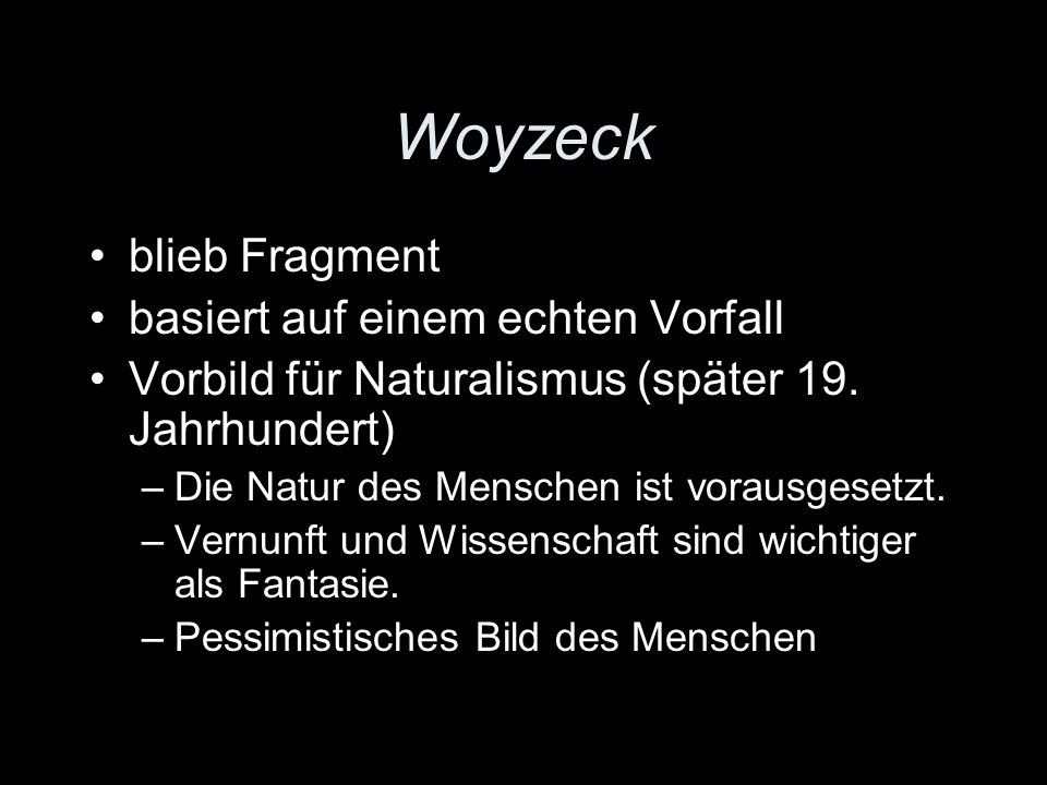 Woyzeck blieb Fragment basiert auf einem echten Vorfall
