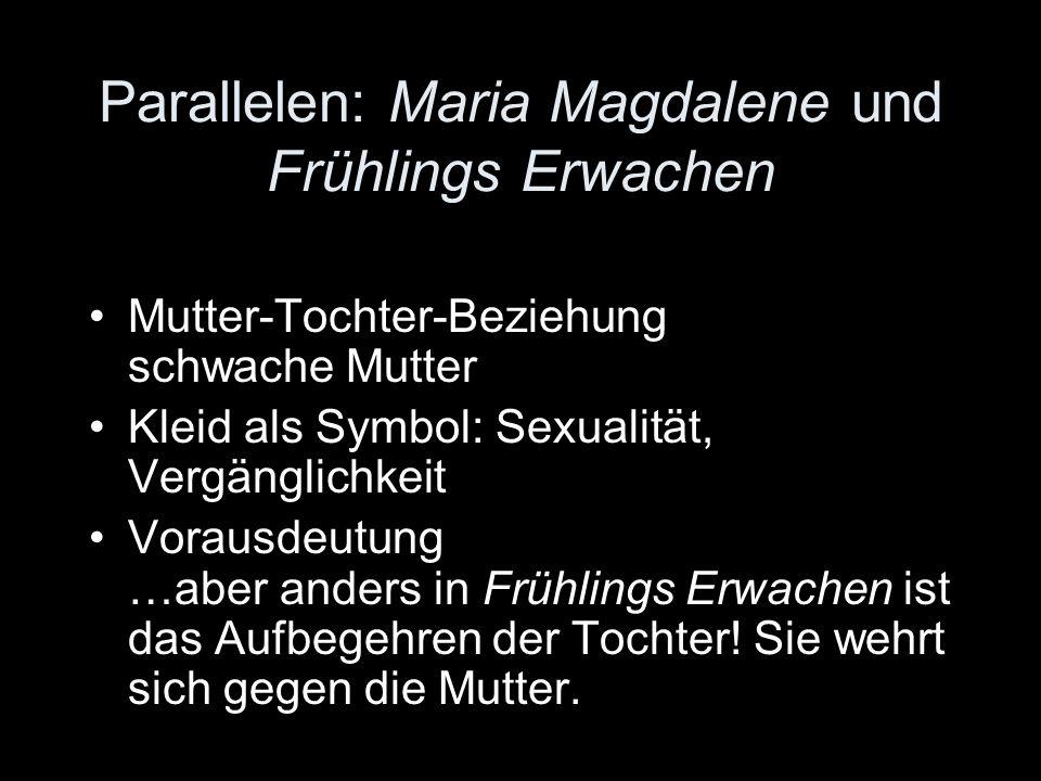 Parallelen: Maria Magdalene und Frühlings Erwachen